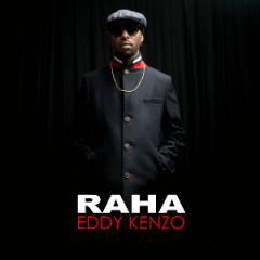 Eddy Kenzo - Raha